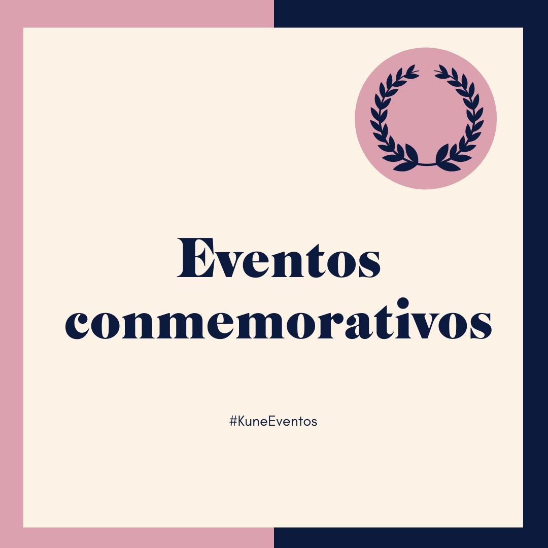 Eventos Conmemorativos- Aniversarios