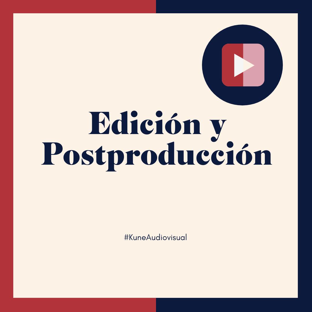 Edición y post producción audiovisual
