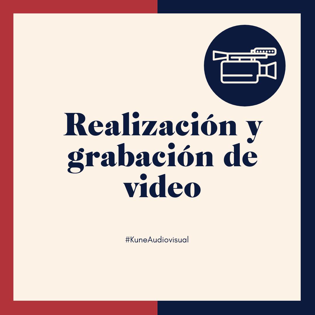 Realización y grabación en video