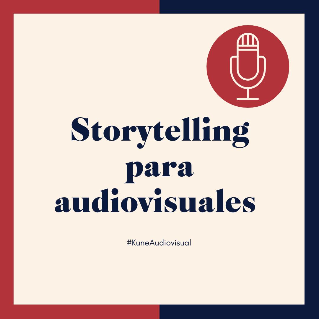 Storytelling para audiovisuales